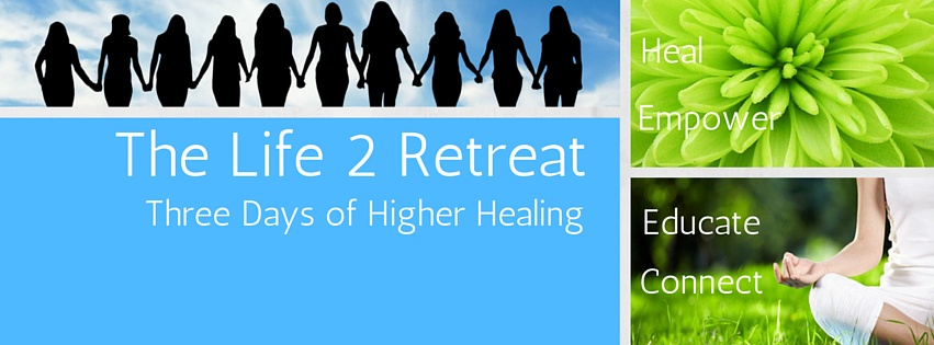 The Life 2 Retreat  3 day HH