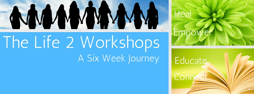 The Life 2 Workshops